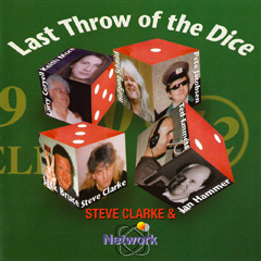 Steve Clarke & Network - Last Throw Of The Dice