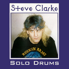 Steve Clarke Drummer and Composer